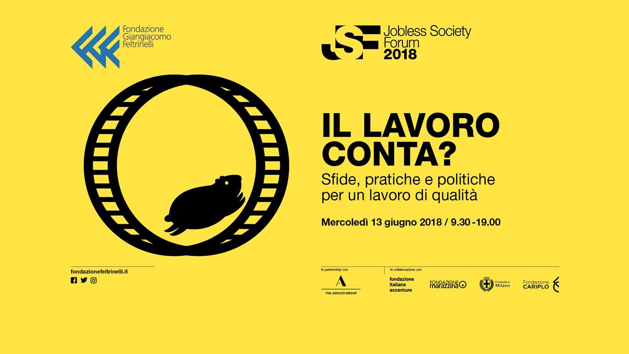 Jobless Society Forum_The Adecco group con Fondazione Feltrinelli per parlare di sfide, pratiche e politiche per un lavoro di qualità